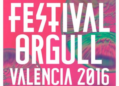 FESTIVAL ORGULL VALÈNCIA 2016